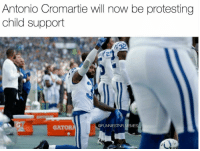 😂 🤣  Credit: @FunniestNFLMemes https://t.co/5hRW2oVsK1: Antonio Cromartie will now be protesting  child support  @FUNNIESTNFLMEMES  GATOR 😂 🤣  Credit: @FunniestNFLMemes https://t.co/5hRW2oVsK1