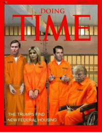 The right TIME Magazine Cover for the Trump Family! Share if you Agree!: ANUARY 2 208  DOING  FIME  31  764137  7609  7699  784  7639  THE TRUMPS FIND  NEW FEDERAL HOUSING The right TIME Magazine Cover for the Trump Family! Share if you Agree!