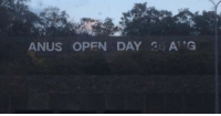 Tumblr, Blog, and Http: ANUS OPEN DAY A'.G memehumor:  The sign they chose for the Australian National University open day