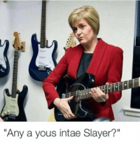 "Slayer, Dank Memes, and Slayers: ""Any a yous intae Slayer?"""