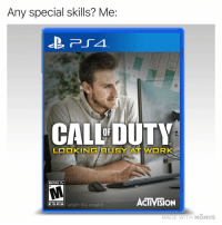 Memes, Work, and 🤖: Any special skills? Me:  CALL DUTY  OF  LOKING BUSY AT WORK  MATURE 17t  ACTIVISION  ESRB adam.the.creator  MADE WITH MOMUS Level: Expert👌