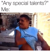 """Job Interview, Memes, and 🤖: Any special talents?""""  Me  Come memang.t Job interview asks:"""