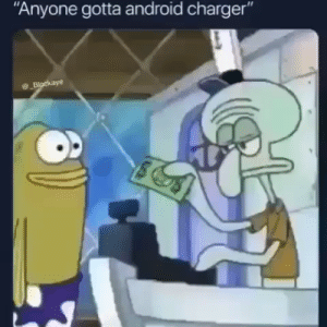 ": ""Anyone gotta android charger""  Blockaye"