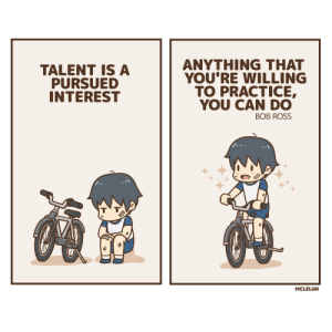 Talent is a pursued interest [oc]: ANYTHING THAT  YOU'RE WILLING  TO PRACTICЕ,  YOU CAN DO  ВОB ROSS  TALENT IS A  PURSUED  INTEREST  MCLELUN Talent is a pursued interest [oc]