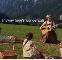 Wonderwall: anyway here's wonderwall
