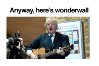 brexfast?: Anyway, here's Wonderwall  for our anniversary brexfast?
