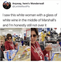 How could you be over it? This is the whitest thing to happen in America since Sperry shoes!: Anyway, here's Wonderwall  @LetMeRestPls  I saw this white woman with a glass of  white wine in the middle of Marshall's  and I'm honestly still not overit  share How could you be over it? This is the whitest thing to happen in America since Sperry shoes!