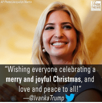 "Christmas, Love, and Martin: AP Photo/Jacquelyn Martin  FOX  NEWS  channel  Wishing everyone celebratinga  merry and joyful Christmas, and  love and peace to all!""  ー@lvankaTrumpy Moments ago, Ivanka Trump wished everyone a MerryChristmas."