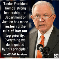 "Memes, News, and American: AP Photo/Mark Lonnihan)  ""Under President  Trump's strong  leadership, the  Department of  Justice has made  restoring the  rule of law our  top priority.  Everything we  do is guided  by this principle.""  AG Jeff Sessions  FOX  NEWS ""In 1776, Thomas Paine wrote that 'in free countries, the law ought to be king.' Under this administration, the Department of Justice is serving the American people by following the laws they have duly enacted—and we are just getting started."" To read Attorney General Jeff Sessions' full op-ed, visit FoxNews.com."