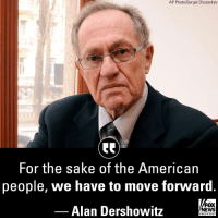 "On ""Fox and Friends,"" Alan Dershowitz said that ""the Democrats have to stop trying to have these revenge inquisitions"" and Democrats should let Kavanaugh ""serve as a justice."": AP Photo/Sergei Chuzavkov  For the sake of the American  people, we have to move forward  Alan Dershowitz  FOX  NEWS  chan neI On ""Fox and Friends,"" Alan Dershowitz said that ""the Democrats have to stop trying to have these revenge inquisitions"" and Democrats should let Kavanaugh ""serve as a justice."""