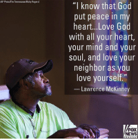 "Lawrence McKinney, wrongfully imprisoned for over 30 years and later exonerated by DNA evidence, will reportedly receive a total of $1 million from the state of Tennessee for his time behind bars. While in prison for more than three decades, he said he found solace in newfound spirituality.: AP Photo/The Tennessean/Ricky Rogers)  ""I know that God  put peace in my  heart...Love God  with all your heart,  your mind and your  soul, and love your  neighbor as you  love yourself.""  Lawrence McKinney  FOX  NEWS  ehanne Lawrence McKinney, wrongfully imprisoned for over 30 years and later exonerated by DNA evidence, will reportedly receive a total of $1 million from the state of Tennessee for his time behind bars. While in prison for more than three decades, he said he found solace in newfound spirituality."