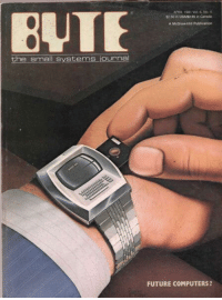 """Computers, Future, and Tumblr: APFIL 1981 Vol 6, No. 4  $2.50 in USAS2 95 in Cansds  BUT  A McGraw Hill Publication  the small systems journal  FUTURE COMPUTERS ? <p><a href=""""http://scifiseries.tumblr.com/post/165428663299/byte-smartwatch"""" class=""""tumblr_blog"""">scifiseries</a>:</p>  <blockquote><p>BYTE smartwatch</p></blockquote>"""
