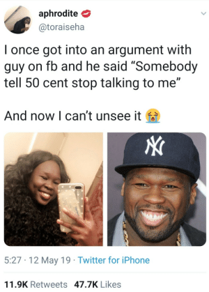 "50 cent using that new snapchat filter by Brotherberry MORE MEMES: aphrodite  @toraiseha  I once got into an argument with  guy on fb and he said ""Somebody  tell 50 cent stop talking to me""  And now l can't unsee it fa  5:27 12 May 19 Twitter for iPhone  11.9K Retweets 47.7K Likes 50 cent using that new snapchat filter by Brotherberry MORE MEMES"