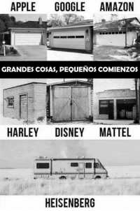 (By King Roig): APPLE  GOOGLE AMAZON  GRANDES COSAS, PEQUENOS COMIENZOS  HARLEY DISNEY MATTEL  HEISENBERG (By King Roig)