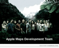 Apple, Head, and Memes: Apple Maps Development Team  HEAD OVER TO DAMNLOLCOM