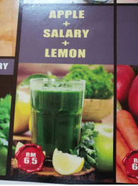 Apple, Dank, and Shut Up: APPLE  SALARY  LEMON  RY  RM  6.5  6 Shut up and take my celery!