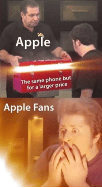 Apple, Phone, and Price: Apple  The same phone but  for a larger price  Apple Fans