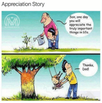 Always be appreciative. 🙌 TAG 3 friends below!👇 - appreciation motivation millionairementor: Appreciation Story  Son, one day  you will  appreciate the  truly important  things in life  MILLIONAIRE MENTOR  Thanks  -Dad! Always be appreciative. 🙌 TAG 3 friends below!👇 - appreciation motivation millionairementor
