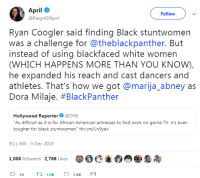 "9/11, Asian, and Jada Pinkett Smith: April  @ReignOfApril  Follow  Ryan Coogler said finding Black stuntwomen  was a challenge for @theblackpanther. But  instead of using blackfaced white women  (WHICH HAPPENS MORE THAN YOU KNOW),  he expanded his reach and cast dancers and  athletes. That's how we got @marija_abney as  Dora Milaje. #BlackPanther  Hollywood Reporter@THR  ""As difficult as it is for African-American actresses to find work on genre TV, it's even  tougher for black stuntwomen"" thr.cm/Ln9yex  9:11 AM- 9 Dec 2018  00C曲の  参  1,006 Retweets  2,766 Likes  18 1.0K latining:  note-a-bear:  krockafella: So fucked up.  To be clear, a major part of this is that there are very limited avenues to pursue stunt work generally, and those are heavily guarded by a word of mouth network of white men and, more recently, white women. Before anyone talks about the perceived ease of East Asian stunt performers, keep in mind that at least in the US, the vast majority are contracted because of specific proficiency and often as silent fodder for white heroes. That aside, there are plenty of talented performers who lack only the formal guidance to be *safe* and *recognized* stunt actors. There was just a guardian(?) article profiling some of the Black Women breaking into the UK stunt scene.  (Previously Gotham was called out for using white stunt doubles for jada pinkett-smith)   Here's the Guardian article about black stuntwomen and larger problems with inequality in the industry."