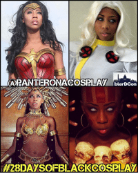 Memes, Beautiful A, and 🤖: ARANTEIRONACOSSPILAT blerDCon  H28DAYSOFBLACKCOSPLAY My 11th 28daysofblackcosplay feature goes to the spectacular @panteronacosplay! 🙌🏾 She's the Wonderwoman of cosplay. A perfect Storm of raw talent and beauty. A QueenoftheDamned (we lowly nerds 😂)... And she even spits hot fire as Dhalsim! Be sure to check out her page and give her a follow! 👉🏾@panteronacosplay -- Also be sure to follow @cosplayofcolor for daily cosplay photography that emphasizes diversity and representation. You'll be able to meet @panteronacosplay IN PERSON at @blerdcon later this year. Follow them for details.