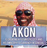 "Akon is currently building a city in Segal, the city would be a futuristic city and it will be named ""Crypto City"". - The futuristic city will be trading using Akon's crypto currency which is named Akoin. - The president of Senegal gifted Akon a 2,000 acre land, this is where the futuristic city will be built. - The development in still in progress but the city is expected to launch early July. - RapTVSTAFF: @thatkidcm 📸 @akon: arap  AKON  IS CREATING A FUTURISTIC CITY AND  HIS OWN CRYPTO CURRENCY IN SENEGAL Akon is currently building a city in Segal, the city would be a futuristic city and it will be named ""Crypto City"". - The futuristic city will be trading using Akon's crypto currency which is named Akoin. - The president of Senegal gifted Akon a 2,000 acre land, this is where the futuristic city will be built. - The development in still in progress but the city is expected to launch early July. - RapTVSTAFF: @thatkidcm 📸 @akon"