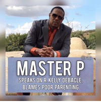 "cnn.com, Jail, and Master P: arap  MASTE  SPEAKS ON R.KELLY DEBACLE  BLAMES POOR PARENTING A lot of celebrities have been weighing in on this R. Kelly debacle. Master P is the latest to give his opinion on this situation.⁣ -⁣ Master P states that some fault must be blamed on the parents. P had this to say...⁣ ⁣ ""Nobody gonna play with my kids. Straight up,"" says P. ""You shouldn't even be on TV if you're a parent. You shouldn't be on TV unless you're on CNN from a jail cell. So I don't know if R. Kelly did it or not. That ain't my business. I ain't judging, but I'm just saying that parents shouldn't have let it go that far.""⁣ -⁣ Master P also added that if it was his kids being played by R. Kelly, it would be an ""All Out War"". ⁣ -⁣ It seems like Master P ruffled a few feathers with this opinion.⁣ -⁣ RapTVSTAFF: @thatkidcm⁣ 📸 @masterp⁣"
