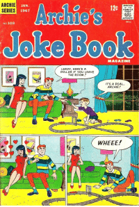 "Tumblr, Blog, and Book: ARCHIE  JAN.  ELIES 1967  120  APPROVED  BY THE  COMICS  CODE  Archie'S  AUTHORITY  MAC  No.108  Jolke Book  MAGAZINE  LEROY, HERE'S A  DOLLAR IF YOU LEAVE  THE ROOM  IT'S A DEAL,  ARCHIE  WHEEE! <p><a href=""http://eggheadcheesybird.tumblr.com/post/162179921587/archiecovers-january-1967-this-is-incredible"" class=""tumblr_blog"">eggheadcheesybird</a>:</p><blockquote> <p><a href=""http://archiecovers.tumblr.com/post/162031410095/january-1967"" class=""tumblr_blog"">archiecovers</a>:</p>  <blockquote><p>January 1967<br/></p></blockquote>  <p>This is incredible</p> </blockquote>  <p>Veronica got curbed</p>"