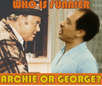 Family, Memes, and Mets: ARCHIE OR GEORGE? It was 43 years ago today when Archie Bunker met George Jefferson for the first time, in 1973. Watch The Jeffersons weeknights at 8p ET, followed by All in the Family at 9p ET on Antenna TV.  Who is your favorite: Archie or George?