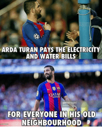 Soccer, Sports, and Qatar: ARDA TURAN PAYS THE ELECTRICITY  AND WATER BILLS  QATAR  gettyimages  FOR EVERYONE IN HIS OLD  NEIGHBOURHOOD  614S88122 Arda Turan 👏🏻
