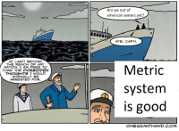 American, Free, and Good: Are we out of  american waters yet?  AYE, CAP'N  0  AT LAST! BEYOND  THE REACH OF ANY  NATION, I AM FREE TO  THINK THE FORBIDDEN  THOUGHTS I WOULD  NORMALLY BE  ARREGTED FOR.  Metric  system  IS good  争  ONEGIANTHAND COM Good format, would invest via /r/MemeEconomy https://ift.tt/2QL9Khf