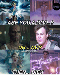 [Follow me at @blerd.vision] We got the Ghostbusters reboot we deserved. I think. 😂 - Aqualad: ARE YOU A GOD..?  UH... NO?  IGI BLERDVISION  @JUSTICE.LEAGUE.MEMES  THEN... DIE!!  THEN.. DIE!! [Follow me at @blerd.vision] We got the Ghostbusters reboot we deserved. I think. 😂 - Aqualad