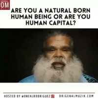 "Memes, Capital, and United: ARE YOU A NATURAL BORN  OM  HUMAN BEING OR ARE YOU  HUMAN CAPITAL?  HOSTED BY eONEALRODRIGUEZ O ORIGENALMUZIK.COM @Regrann from @onealrodriguez - Citizen-ship takes people out of their sovereign capacity. Democracy takes people out of their sovereign capacity. Words are everything. The United states is a corporation. They create the corporation, they create the language. 📖 Under your sovereign capacity, you are law. Hence, for the people, by the people. Are you classified as a ""citizen"" or are you a sovereign being? 📖📝 The executive order specifically mentioning publicly that we are Human Capital was Executive Order No. 13037 March 4,1997 (specifically section 2 subsection(b) Prior to this the registrations of birth was secretly used in order to create a 'Bond' or debt on each individual. This has been taking place since 1933 in private. Vid is from the documentary Humans KnowYourHistory OrigenalMuzik Regrann"