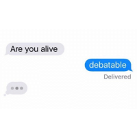 Moodz: Are you alive  debatable  Delivered Moodz