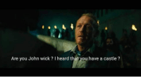Game of Thrones, John Wick, and Tumblr: Are you John wick? I heard that you have a castle? game-of-thrones-fans:  Its exactly what bronn would do…