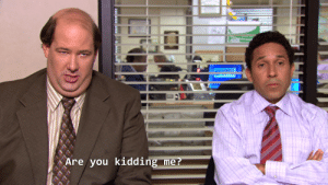 When someone says that Oscar and Kevin do not have the best friendship of The Office.: Are you kidding me? When someone says that Oscar and Kevin do not have the best friendship of The Office.