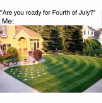 "America, Funny, and God: ""Are you ready for Fourth of July?""  Me: This is the most patriotic display I have ever seen. GOD BLESS AMERICA! Comment 🇺🇸 if you agree!"