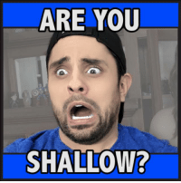 Is this shallow or just a dating preference? 🤔: ARE YOU  SHALLOW? Is this shallow or just a dating preference? 🤔