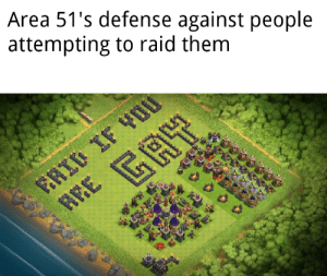 Simple but quite unbreakable: Area 51's defense against people  attempting to raid them  AY  REE Simple but quite unbreakable