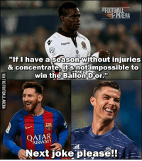 """Oh Balotelli.. 😂😉 🔺LINK IN OUR BIO! 🎅🏼🎄🤘: ARENA  """"If I have a season Without injuries  & concentrate it's not impossible to  win the Ballon Dor.""""  AIRWAYS  Next joke please!! Oh Balotelli.. 😂😉 🔺LINK IN OUR BIO! 🎅🏼🎄🤘"""