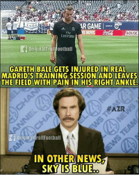In other news 😂😂 ... 🔺FREE FOOTBALL EMOJI'S --> LINK IN OUR BIO!!! ➡️Credit: @originaltrollfootball: ARGAME  ADVOC  Ely  Emirates  riginalTrolFoothall  GARETH BALE GETS INJURED IN REAL  MADRID'S TRAINING SESSION AND LEAVES  THE FIELD WITH PAIN IN HIS RIGHT ANKLE  #AZRSP  OriginalTrollFootball  IN OTHER NEWS In other news 😂😂 ... 🔺FREE FOOTBALL EMOJI'S --> LINK IN OUR BIO!!! ➡️Credit: @originaltrollfootball