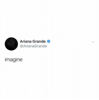 Ariana Grande, Be Like, and Life: Ariana Grande  @ArianaGrande  imagine me thinking about what my life would be like today if i didn't wake up 5 minutes earlier on some random day 4 years ago