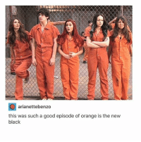 Hey, you: arianettebenzo  this was such a good episode of orange is the new  black Hey, you