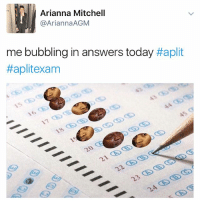 COLLEGE BOARD DONT SUE ME OKAY! also tag a bitch who took that test: Arianna Mitchell  Arianna AGM  me bubbling in answers today Haplit  #aplit exam COLLEGE BOARD DONT SUE ME OKAY! also tag a bitch who took that test
