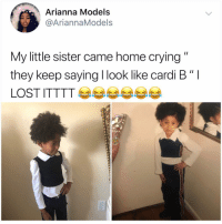 """THEY EVEN HAVE THE SAME WALL: Arianna Models  @AriannaModels  My little sister came home crying  they keep saying I look like cardi B """"I THEY EVEN HAVE THE SAME WALL"""