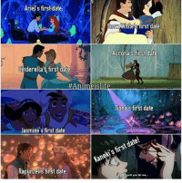 Memes, 🤖, and Dates: Ariel's first date  SnowWhites first date  Aurorais first date  Cinderella's first date  #Ani meislife  Tiana s first date  Jasmine's first date  date!  first Kaneki's Rapunzelis first date ;-; . . . . . . . .