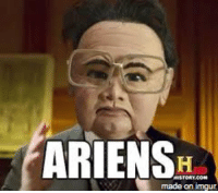 Ancient Aliens: ARIENS  made on imgur