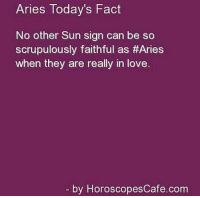 Disappointed, Love, and Soon...: Aries Today's Fact  No other Sun sign can be so  scrupulously faithful as #Aries  when they are really in love.  by Horoscopes Cafe com Feb 22, 2017. You are disappointed in love. You don't trust anyone. The story will pass quickly, and your sensitive heart will soon be  .......FOR FULL HOROSCOPE VISIT: http://horoscope-daily-free.net/aries