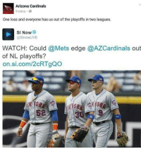 Arizona Cardinals, Mlb, and Arizona: Arizona Cardinals  9 mins.  One loss and everyone has us out of the playoffs in two leagues  SI Now  @SlnowLIVE  WATCH: Could @Mets edge @AZCardinals out  of NL playoffs?  on.si.com/2cRTgQo At least they tried.