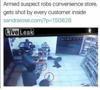 America, Funny, and Instagram: Armed suspect robs convenience store  gets shot by every customer inside  sandrarose.com/?p 150828  LiveLeak  2017.05.31 215741 Based. 🔴www.TooSavageForDemocrats.com🔴 JOINT INSTAGRAM: @rightwingsavages Partners: 🇺🇸 @The_Typical_Liberal 🇺🇸 @theunapologeticpatriot 🇺🇸 @DylansDailyShow 🇺🇸 @keepamerica.usa 🇺🇸@Raised_Right_ 🇺🇸@conservative.female 🇺🇸 @too_savage_for_liberals 🇺🇸 @Conservative.American DonaldTrump Trump 2A MakeAmericaGreatAgain Conservative Republican Liberal Democrat Ccw247 MAGA Politics LiberalLogic Savage TooSavageForDemocrats Instagram Merica America PresidentTrump Funny True SecondAmendment