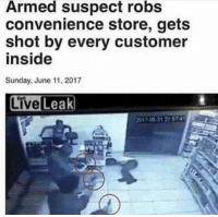 Meirl: Armed suspect robs  convenience store, gets  shot by every customer  inside  Sunday, June 11, 2017  2017.0531 21 574 Meirl